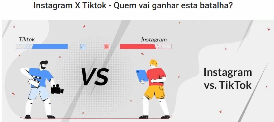 Instagram X TikTok - Quem vai ganhar esta batalha?