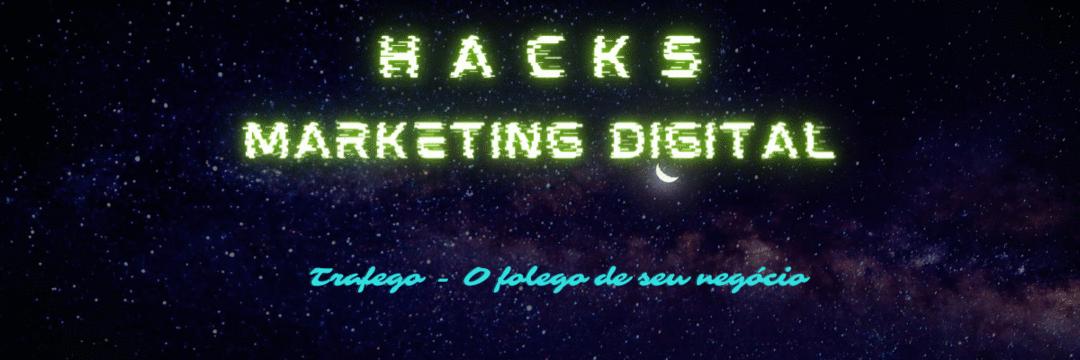 Hacks do Marketing Digital - Tráfego O folego de seu Negócio