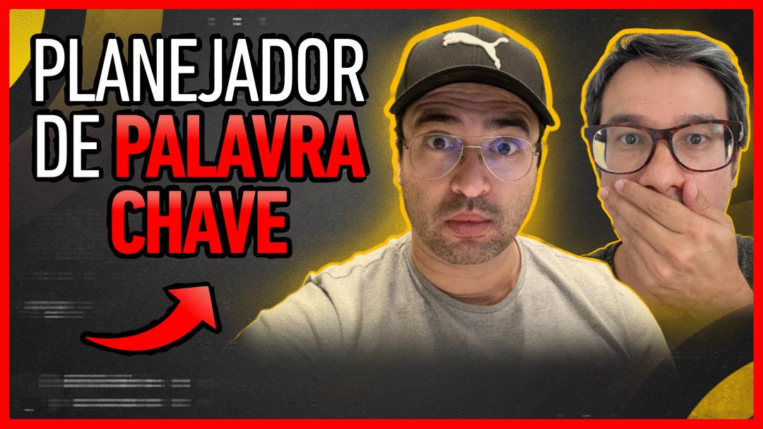 O QUE É PLANEJADOR DE PALAVRA CHAVE E PARA QUE SERVE?