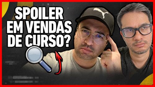 COMO UTILIZAR SPOILER EM VENDAS DE CURSO ONLINE