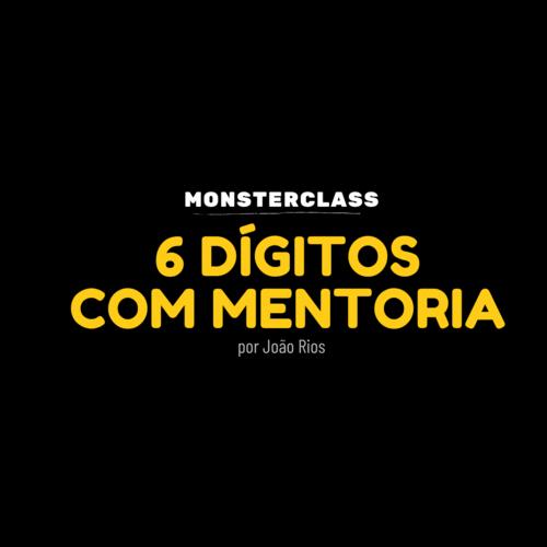 MonsterClass | 6 Dígitos com Mentoria