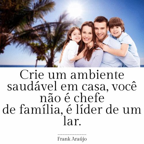 Seja um líder de família