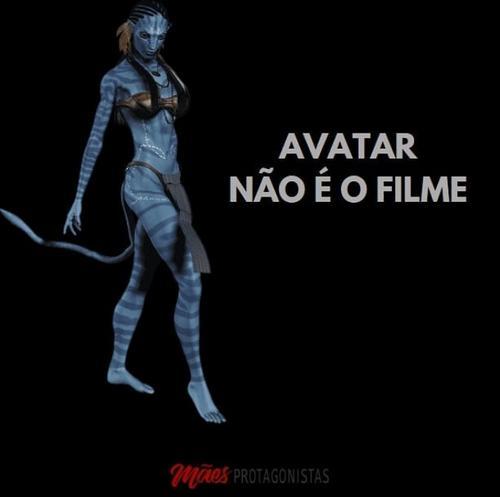 Avatar, não é o filme!