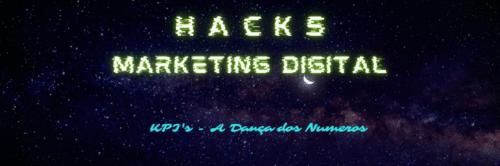 Hacks do Marketing Digital - A Dança dos números