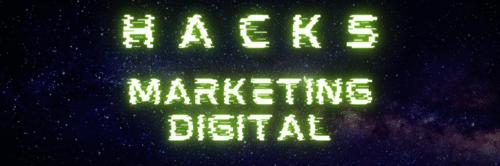 Hacks de Marketing Digital - Audiência